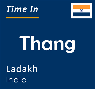 Current time in Thang, Ladakh, India