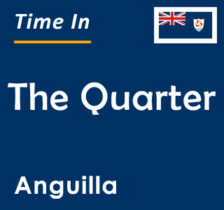 Current time in The Quarter, Anguilla