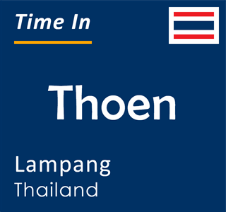 Current time in Thoen, Lampang, Thailand