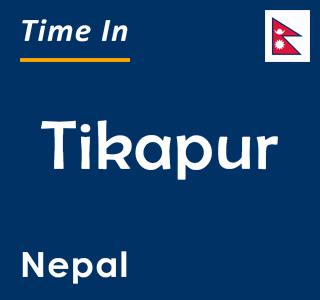 Current time in Tikapur, Nepal