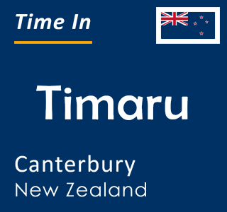 Current time in Timaru, Canterbury, New Zealand