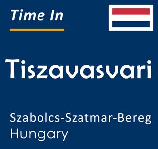 Current time in Tiszavasvari, Szabolcs-Szatmar-Bereg, Hungary