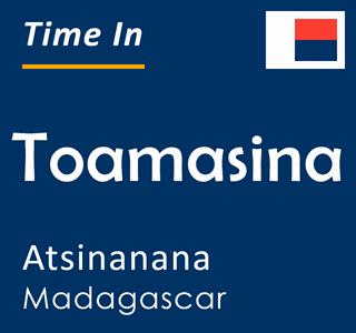 Current time in Toamasina, Atsinanana, Madagascar
