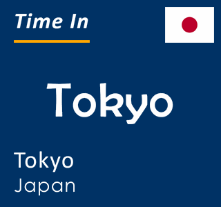 Current time in Tokyo, Tokyo, Japan