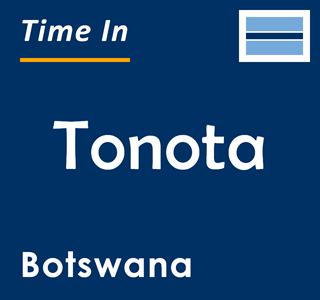 Current time in Tonota, Botswana