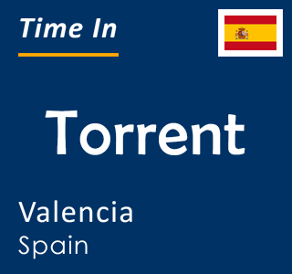 Current time in Torrent, Valencia, Spain