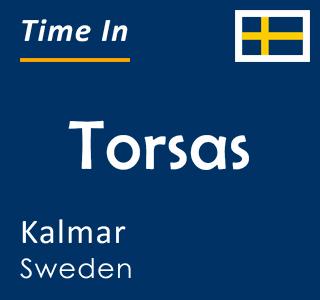 Current time in Torsas, Kalmar, Sweden