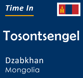 Current time in Tosontsengel, Dzabkhan, Mongolia