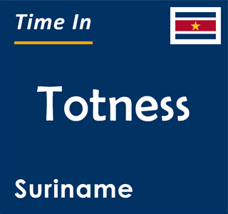 Current time in Totness, Suriname