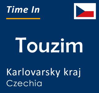 Current time in Touzim, Karlovarsky kraj, Czechia