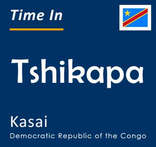 Current time in Tshikapa, Kasai, Democratic Republic of the Congo
