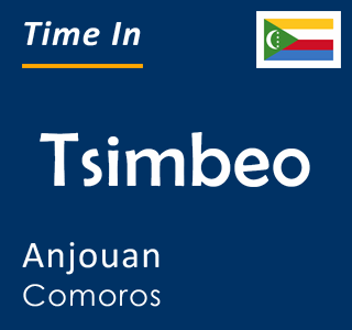 Current time in Tsimbeo, Anjouan, Comoros