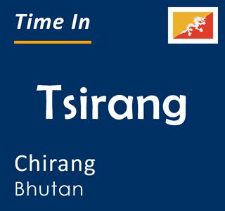 Current time in Tsirang, Chirang, Bhutan