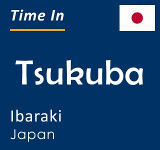 Current time in Tsukuba, Ibaraki, Japan