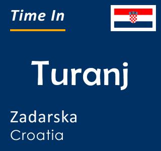 Current time in Turanj, Zadarska, Croatia