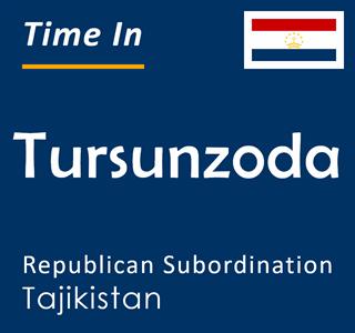 Current time in Tursunzoda, Republican Subordination, Tajikistan