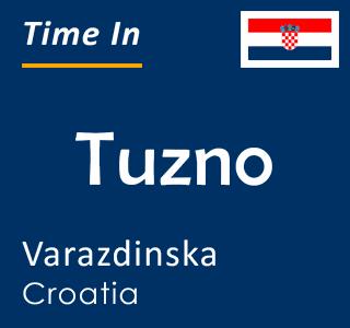Current time in Tuzno, Varazdinska, Croatia