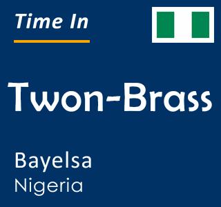 Current time in Twon-Brass, Bayelsa, Nigeria