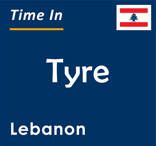 Current time in Tyre, Lebanon