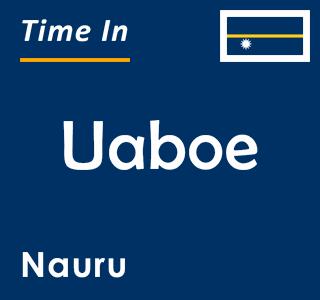 Current time in Uaboe, Nauru