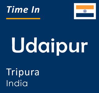 Current time in Udaipur, Tripura, India