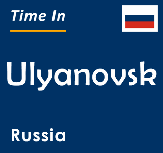 Current time in Ulyanovsk, Russia