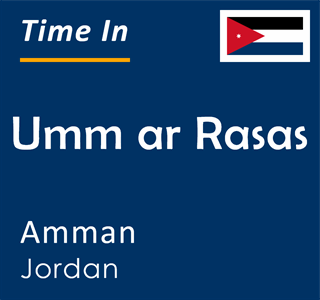 Current time in Umm ar Rasas, Amman, Jordan