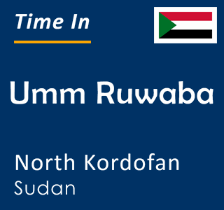 Current time in Umm Ruwaba, North Kordofan, Sudan
