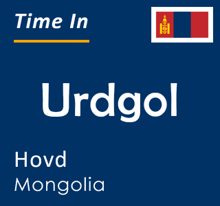Current time in Urdgol, Hovd, Mongolia