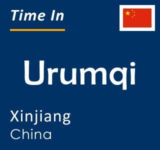 Current time in Urumqi, Xinjiang, China
