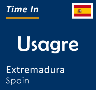 Current time in Usagre, Extremadura, Spain