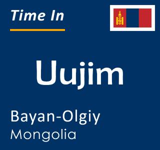 Current time in Uujim, Bayan-Olgiy, Mongolia