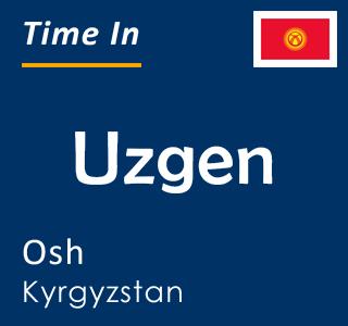 Current time in Uzgen, Osh, Kyrgyzstan