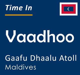 Current time in Vaadhoo, Gaafu Dhaalu Atoll, Maldives
