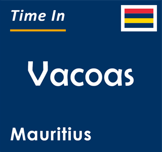 Current time in Vacoas, Mauritius