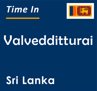 Current time in Valvedditturai, Sri Lanka