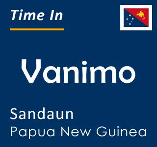Current time in Vanimo, Sandaun, Papua New Guinea