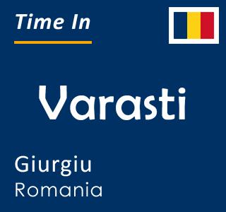 Current time in Varasti, Giurgiu, Romania