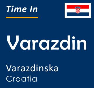 Current time in Varazdin, Varazdinska, Croatia