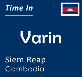 Current time in Varin, Siem Reap, Cambodia