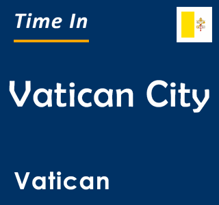 Current time in Vatican City, Vatican