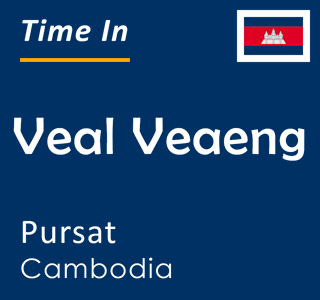 Current time in Veal Veaeng, Pursat, Cambodia