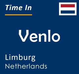 Current time in Venlo, Limburg, Netherlands