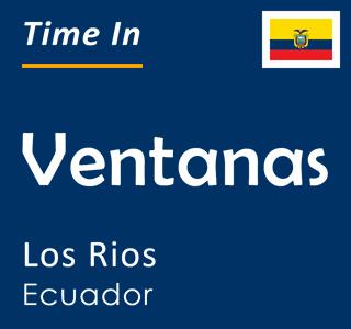 Current time in Ventanas, Los Rios, Ecuador