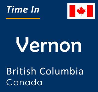 Current time in Vernon, British Columbia, Canada
