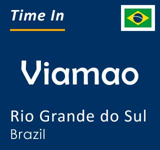 Current time in Viamao, Rio Grande do Sul, Brazil