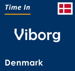Current time in Viborg, Denmark