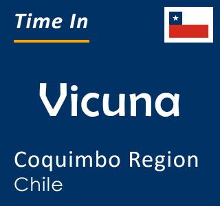 Current time in Vicuna, Coquimbo Region, Chile