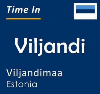 Current time in Viljandi, Viljandimaa, Estonia