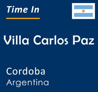 Current time in Villa Carlos Paz, Cordoba, Argentina